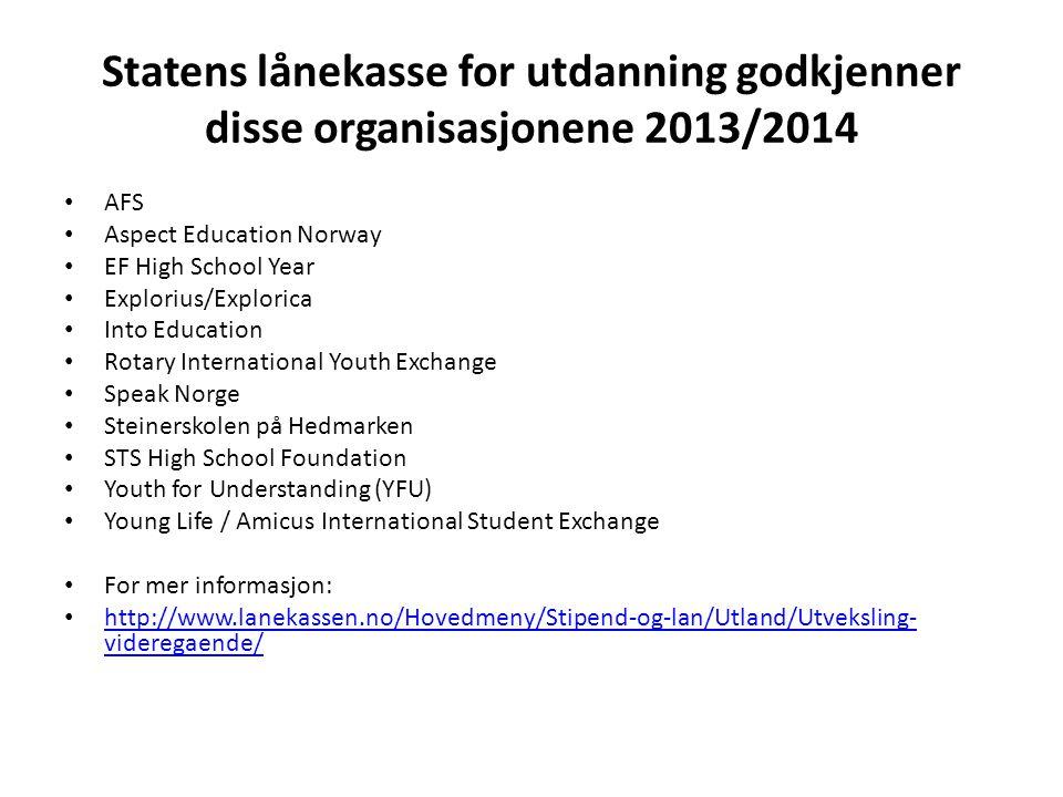 Statens lånekasse for utdanning godkjenner disse organisasjonene 2013/2014