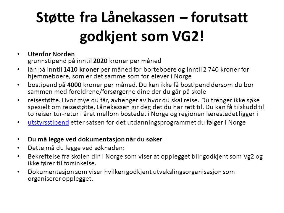 Støtte fra Lånekassen – forutsatt godkjent som VG2!