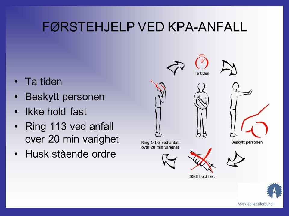 FØRSTEHJELP VED KPA-ANFALL