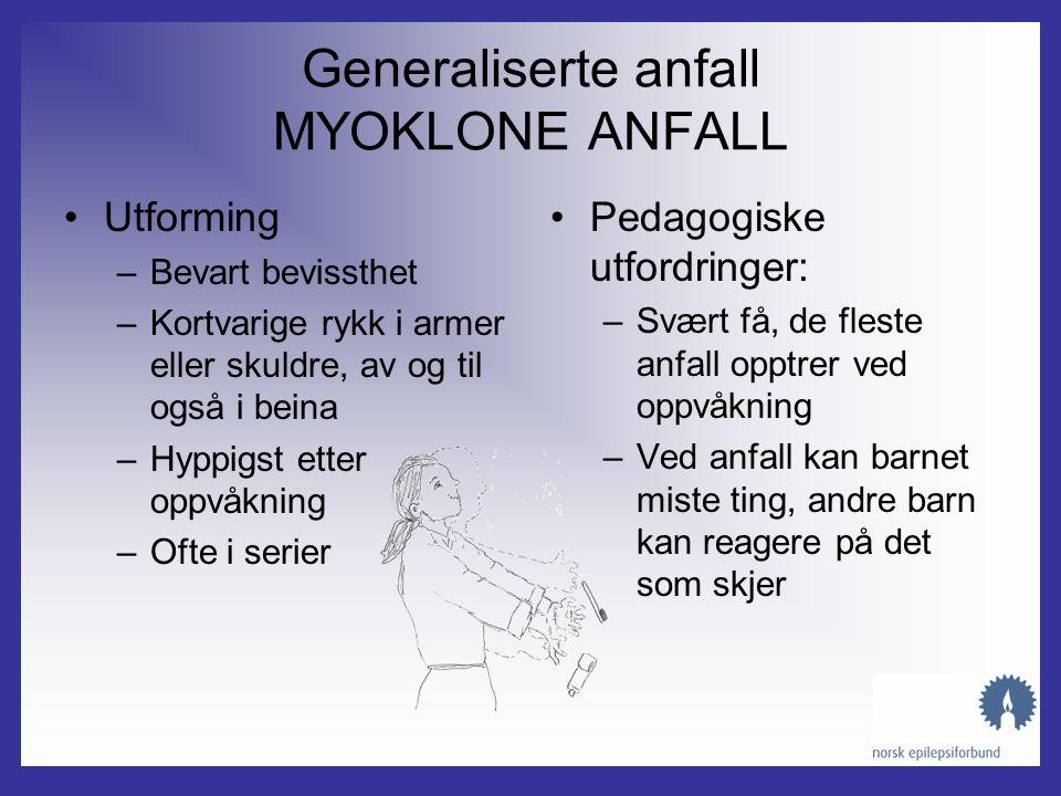 Generaliserte anfall MYOKLONE ANFALL