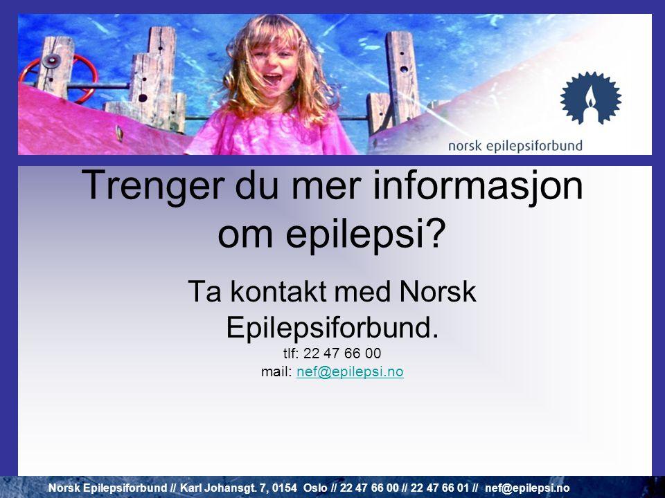 Trenger du mer informasjon om epilepsi