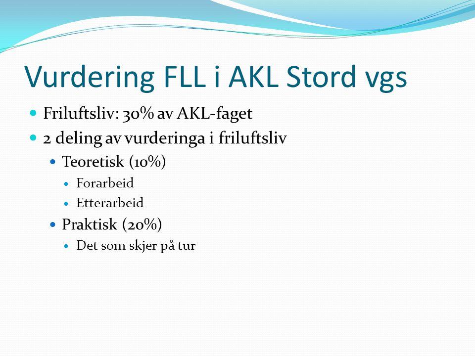 Vurdering FLL i AKL Stord vgs