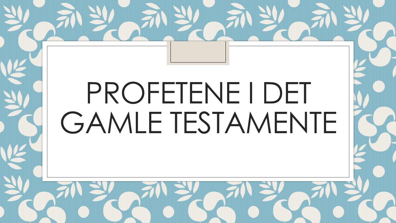 Profetene i Det gamle testamente