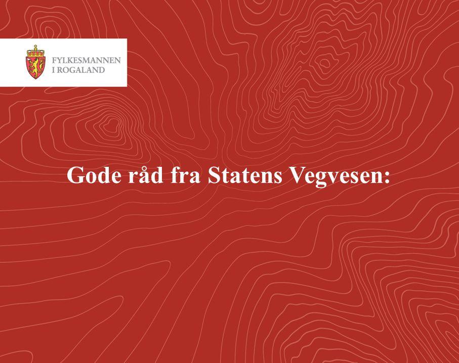 Gode råd fra Statens Vegvesen: