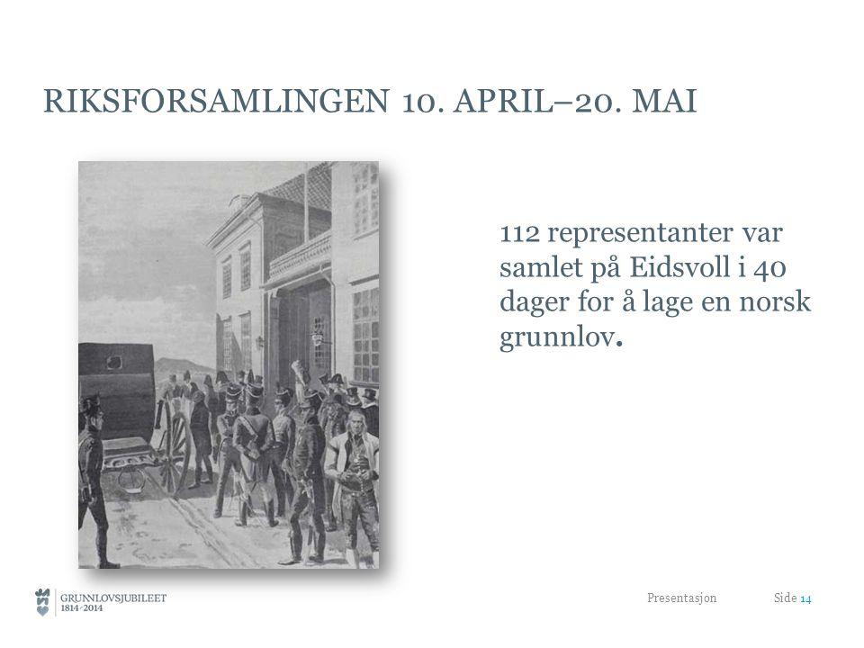Riksforsamlingen 10. april–20. mai