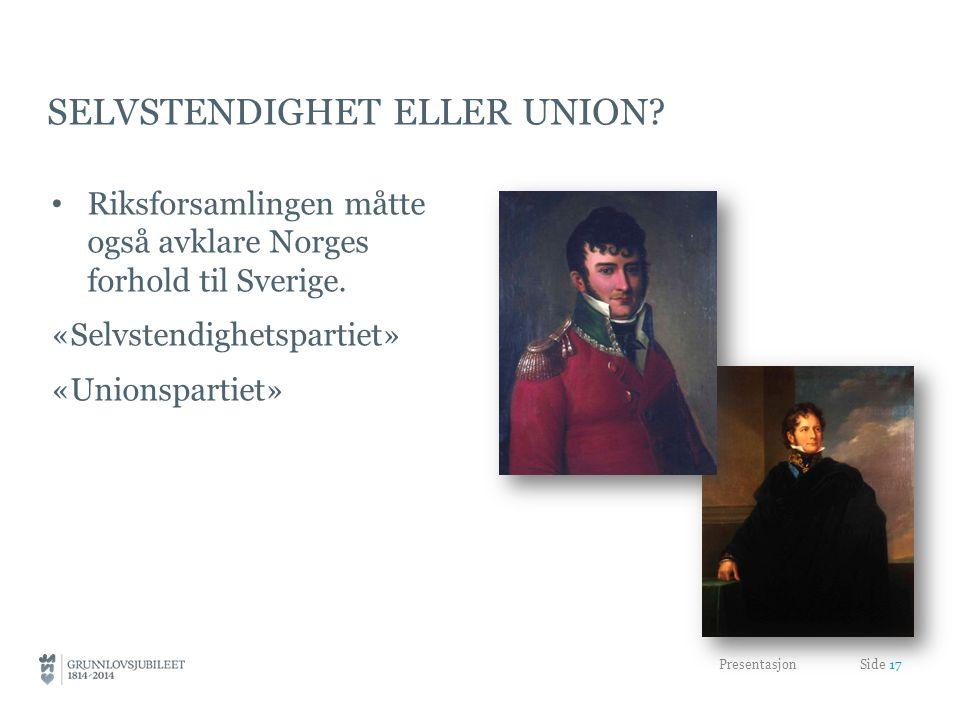 Selvstendighet eller union