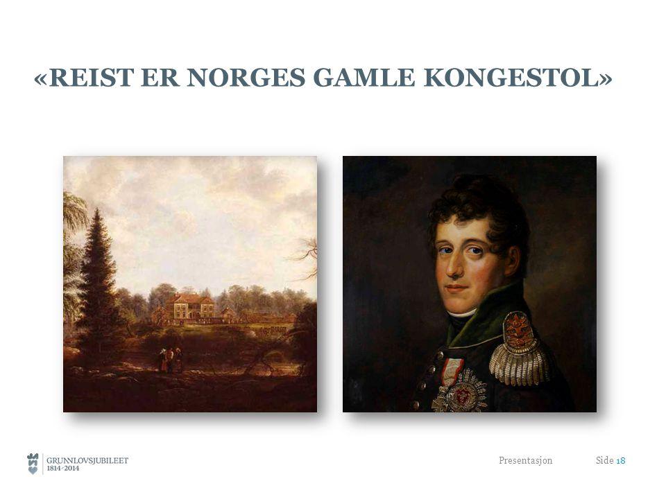 «Reist er Norges gamle Kongestol»