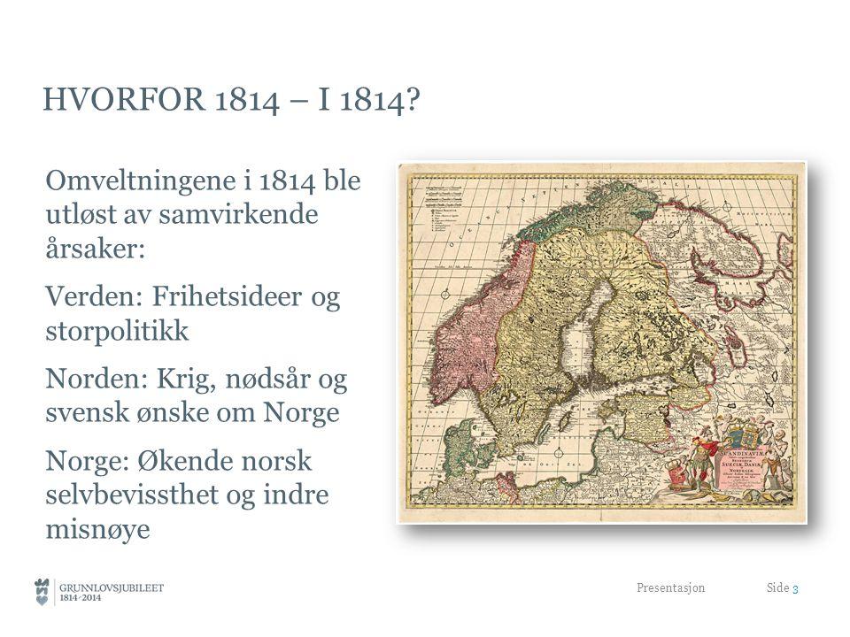 Hvorfor 1814 – i 1814