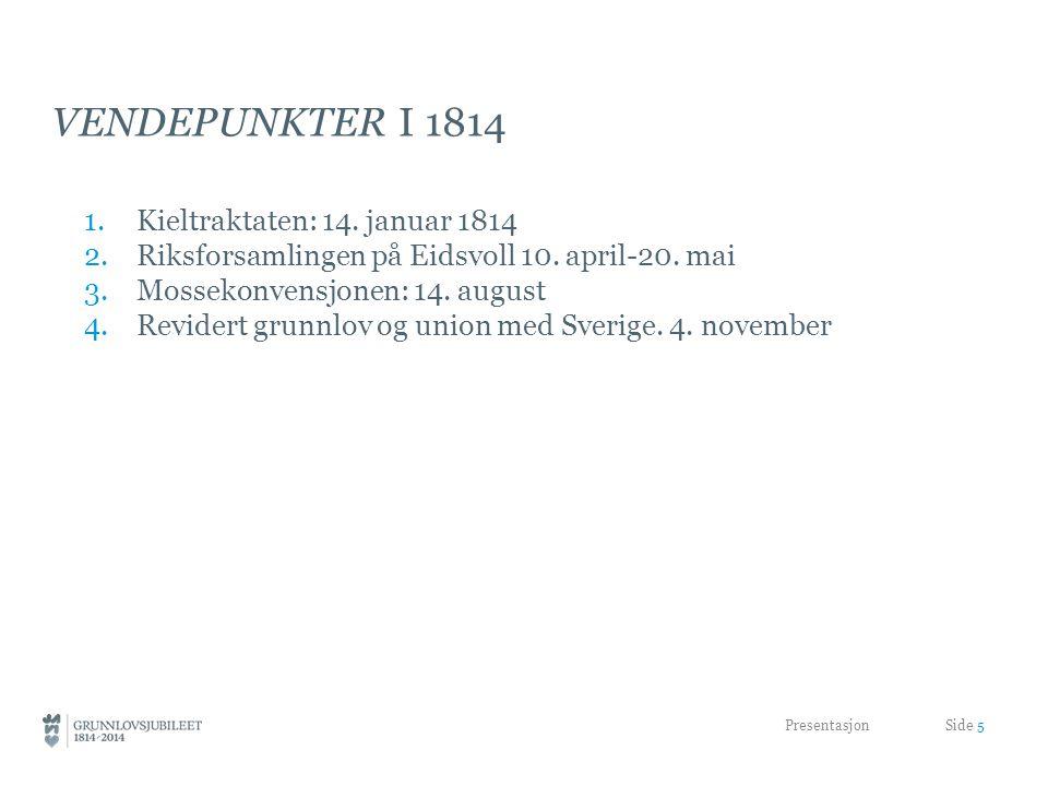 Vendepunkter i 1814 Kieltraktaten: 14. januar 1814