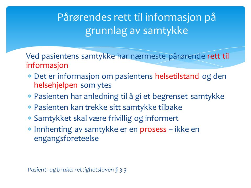 Pårørendes rett til informasjon på grunnlag av samtykke