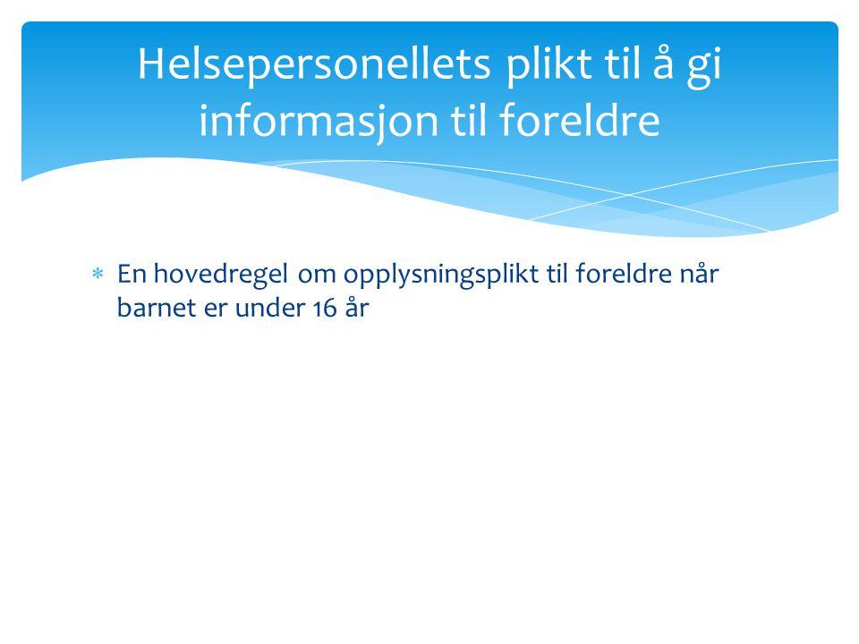 Helsepersonellets plikt til å gi informasjon til foreldre
