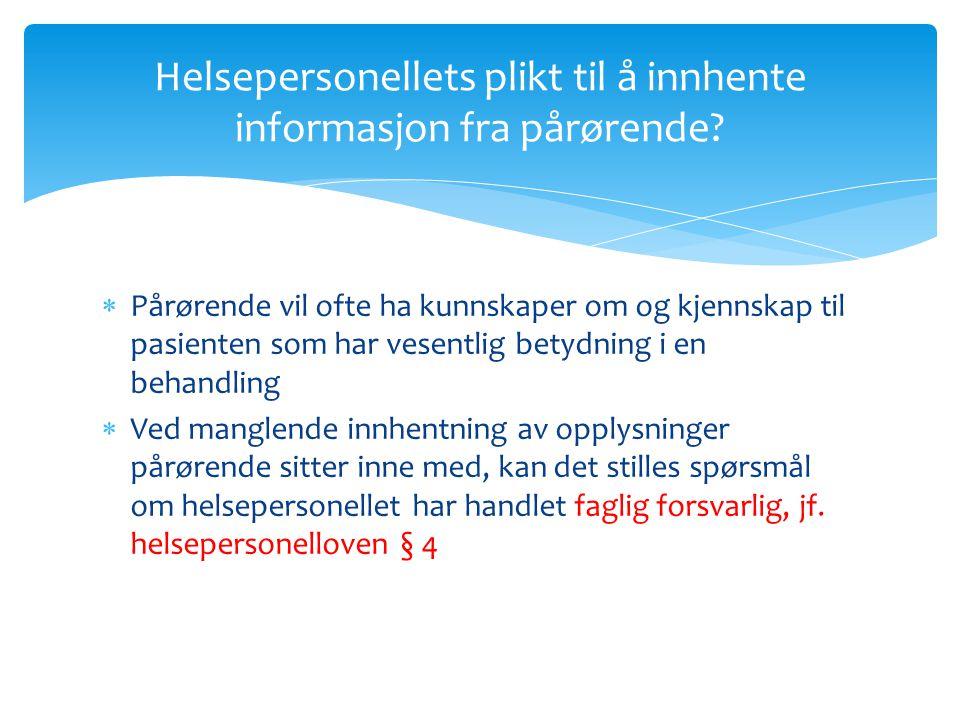 Helsepersonellets plikt til å innhente informasjon fra pårørende