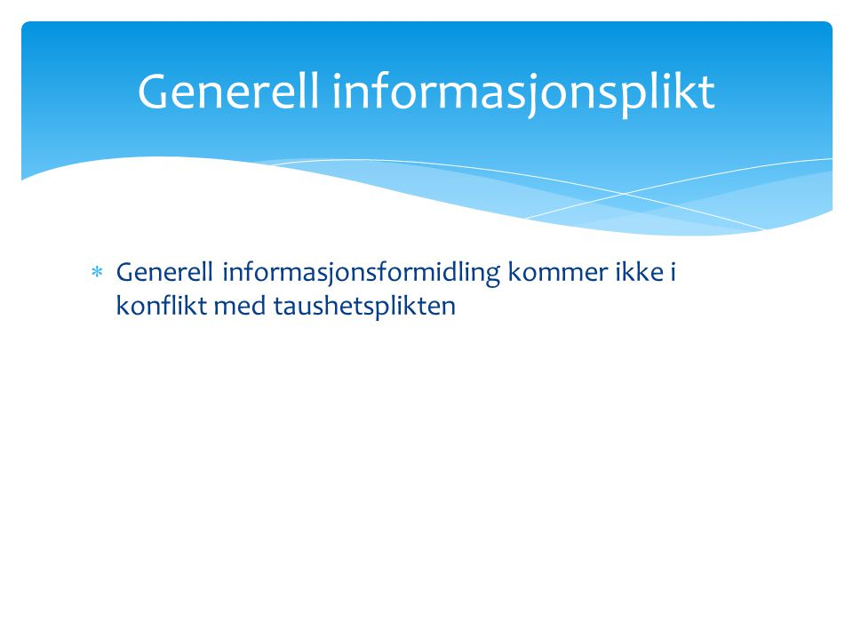 Generell informasjonsplikt