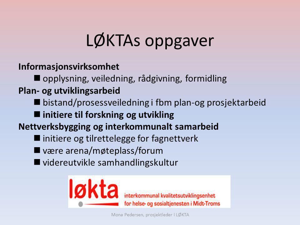 Mona Pedersen, prosjektleder i LØKTA