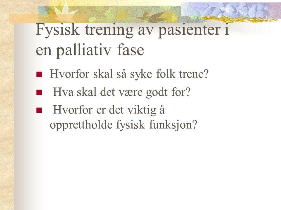 Fysisk trening av pasienter i en palliativ fase