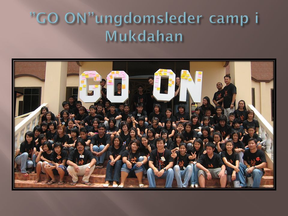 GO ON ungdomsleder camp i Mukdahan