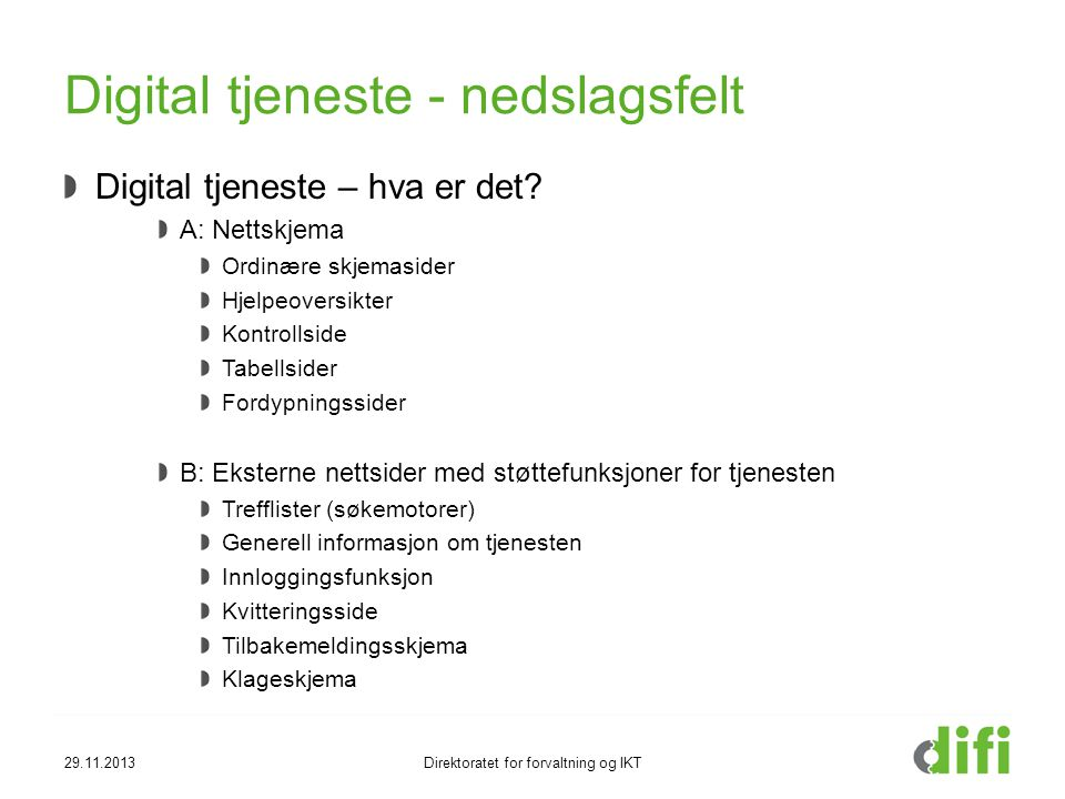 Digital tjeneste - nedslagsfelt