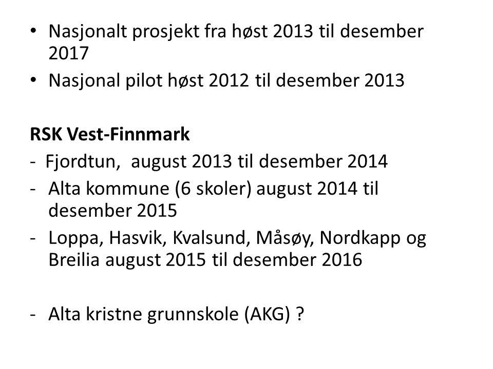 Nasjonalt prosjekt fra høst 2013 til desember 2017