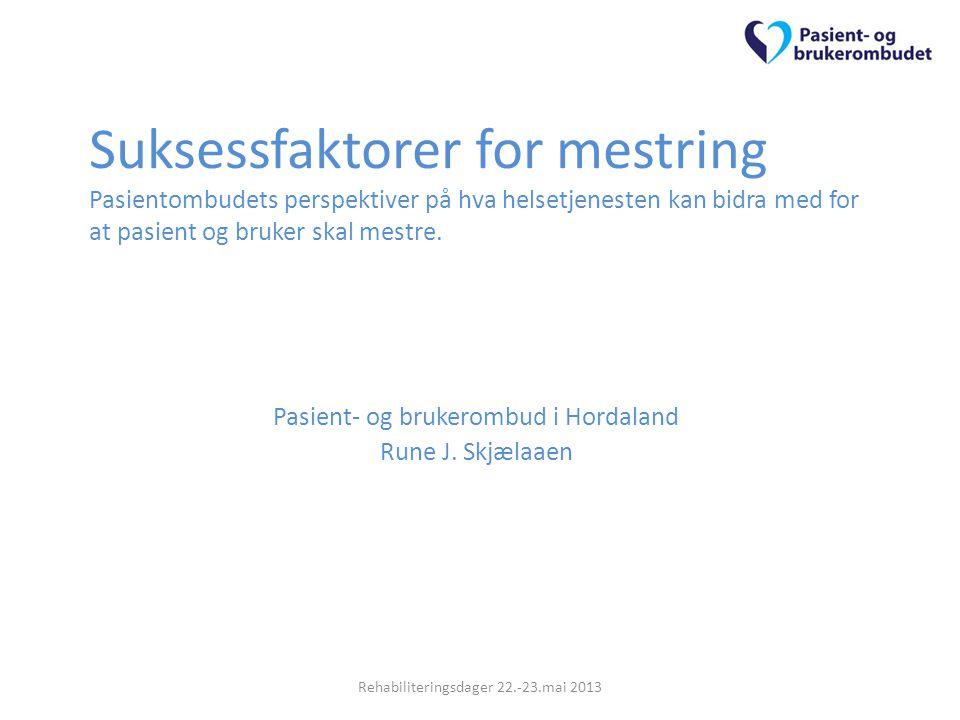 Pasient- og brukerombud i Hordaland Rune J. Skjælaaen