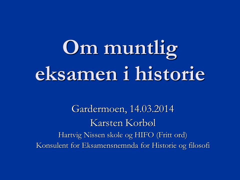 Om muntlig eksamen i historie