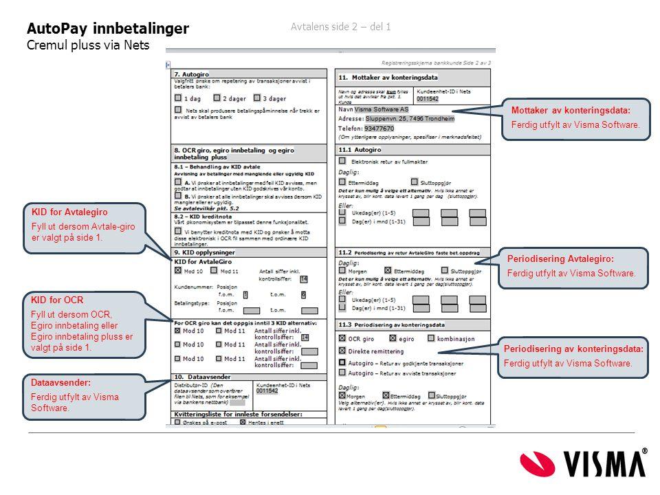 AutoPay innbetalinger Cremul pluss via Nets