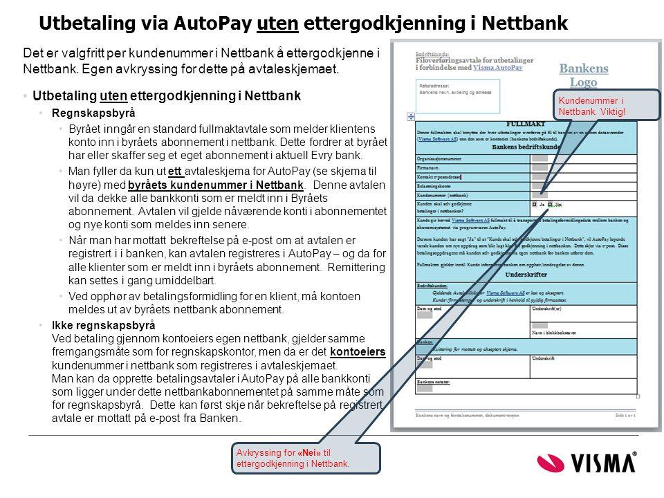 Utbetaling via AutoPay uten ettergodkjenning i Nettbank