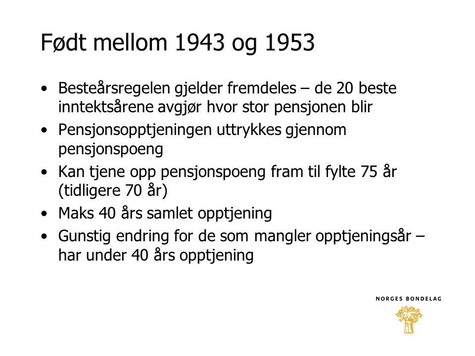Født mellom 1943 og 1953 Besteårsregelen gjelder fremdeles – de 20 beste inntektsårene avgjør hvor stor pensjonen blir.