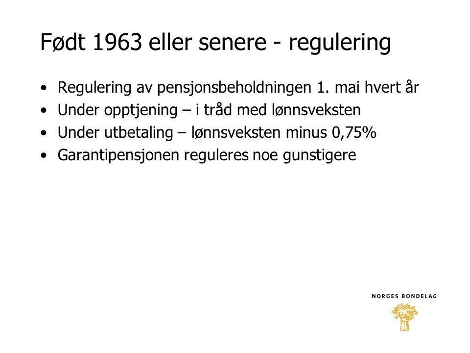 Født 1963 eller senere - regulering