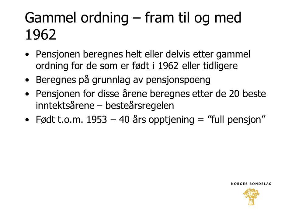 Gammel ordning – fram til og med 1962