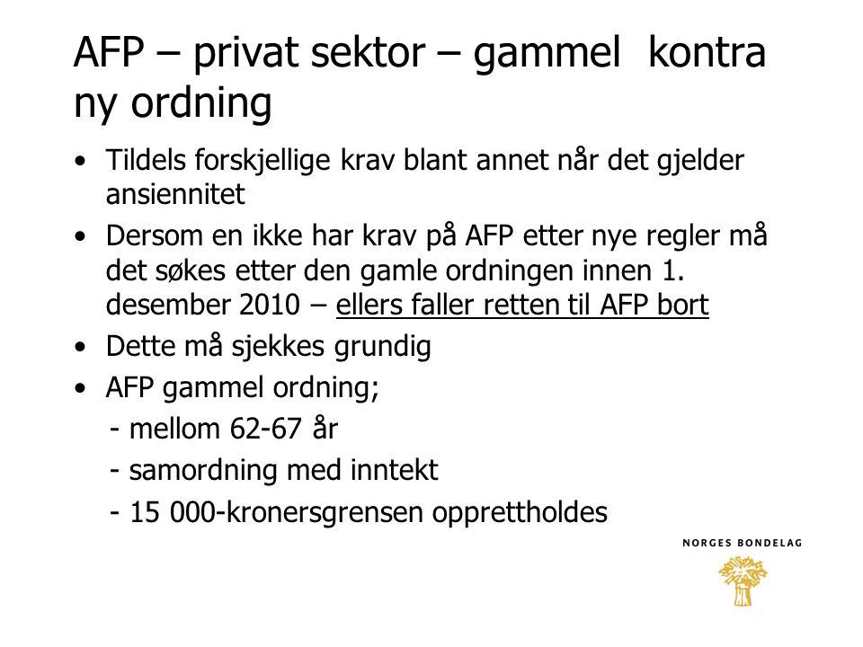 AFP – privat sektor – gammel kontra ny ordning