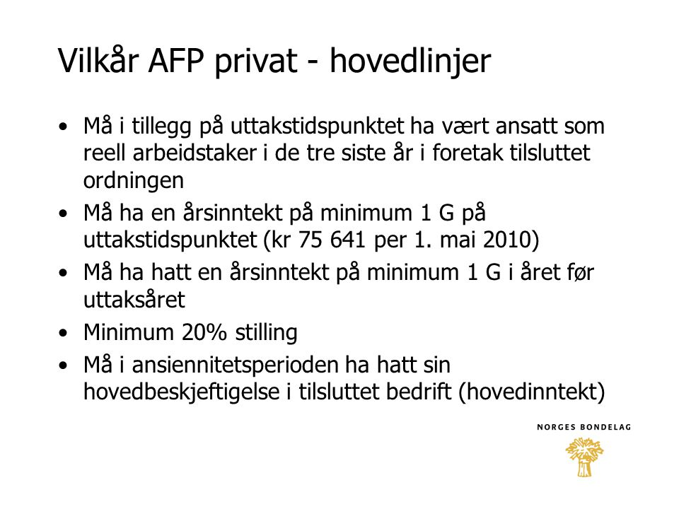 Vilkår AFP privat - hovedlinjer