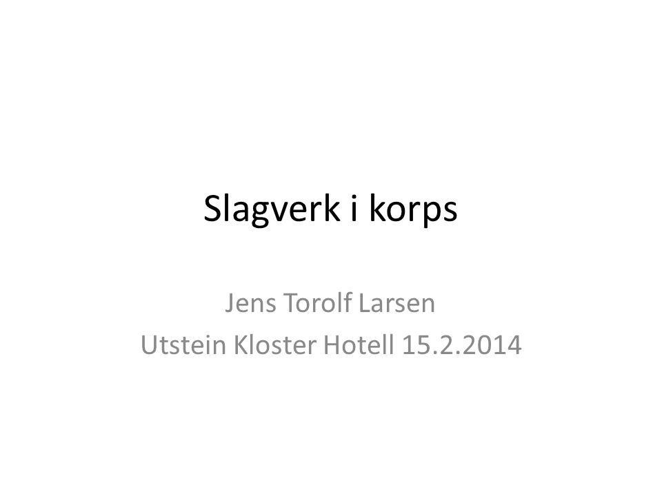 Jens Torolf Larsen Utstein Kloster Hotell 15.2.2014