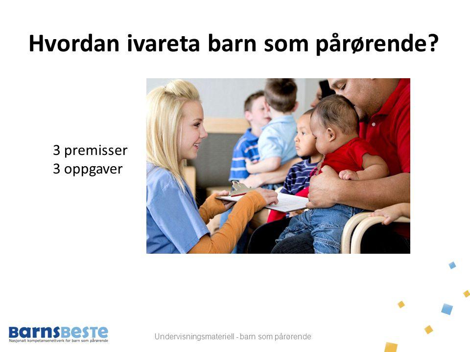 Undervisningsmateriell - barn som pårørende