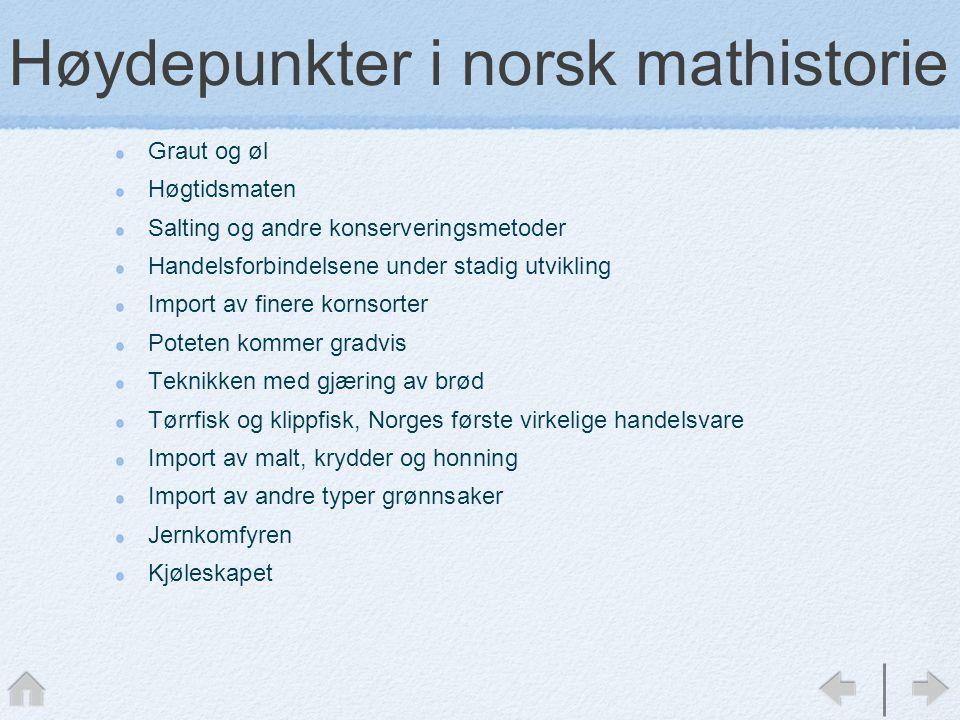 Høydepunkter i norsk mathistorie