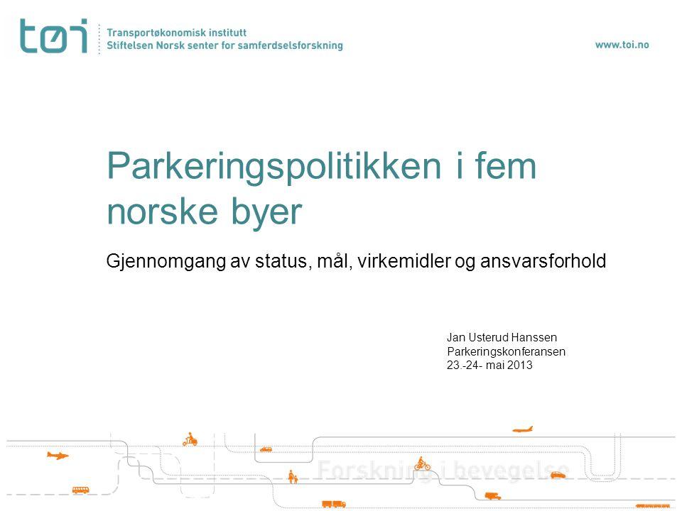 Parkeringspolitikken i fem norske byer