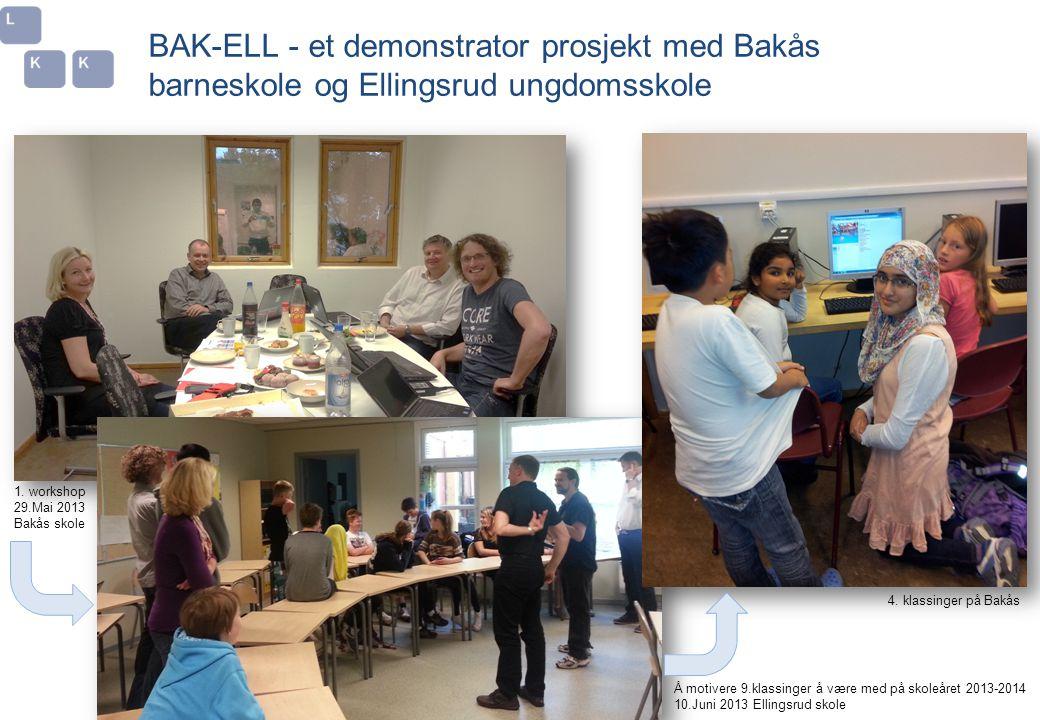 BAK-ELL - et demonstrator prosjekt med Bakås barneskole og Ellingsrud ungdomsskole