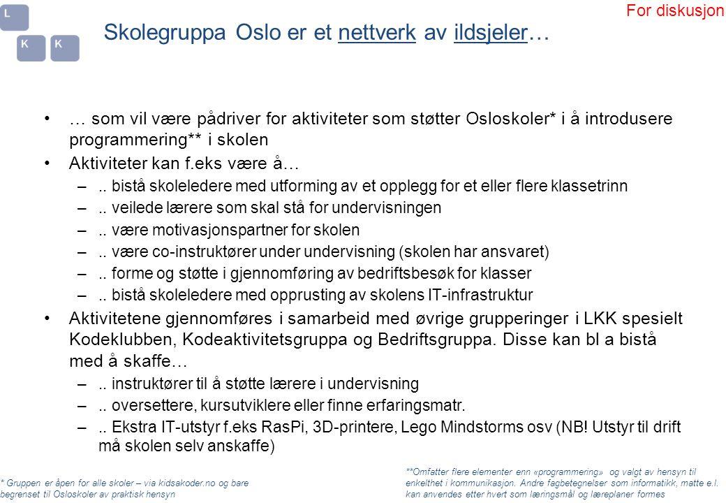 Skolegruppa Oslo er et nettverk av ildsjeler…