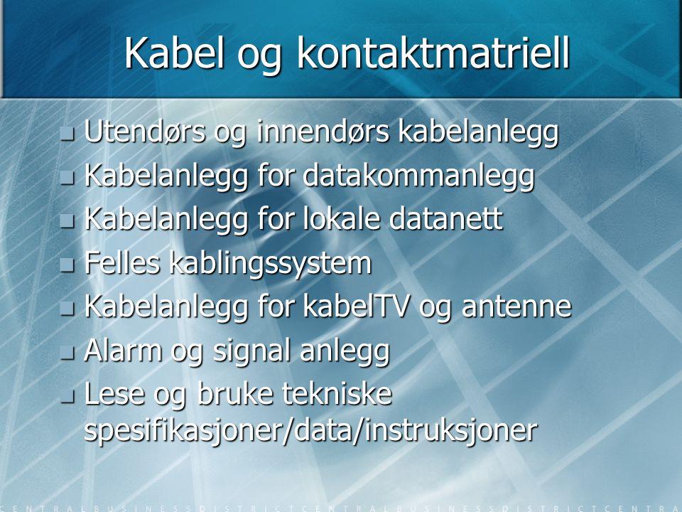 Kabel og kontaktmatriell