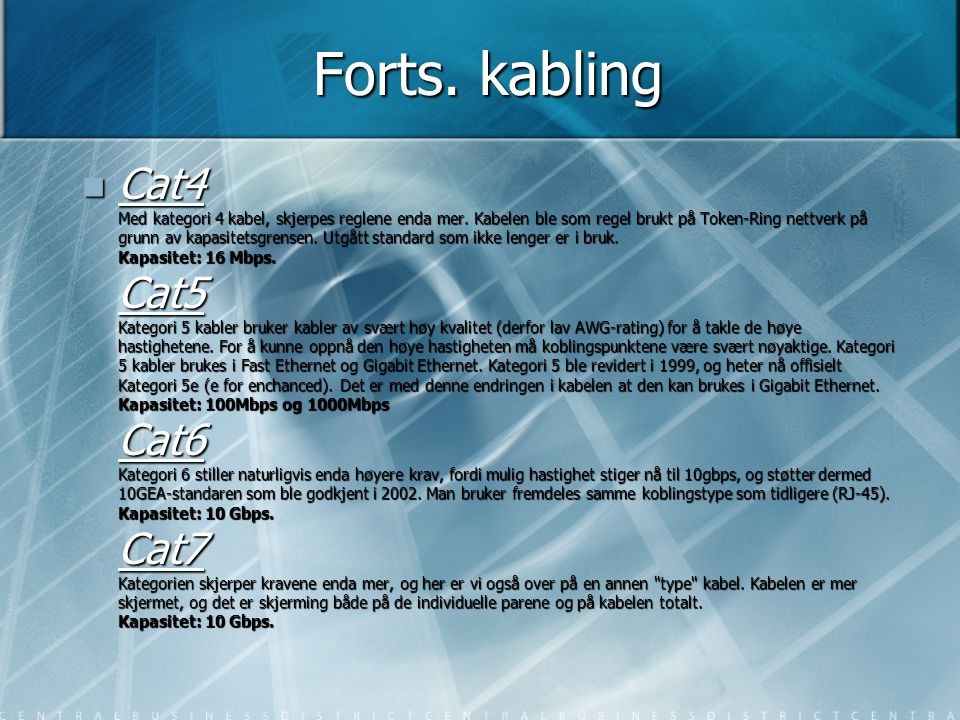 Forts. kabling