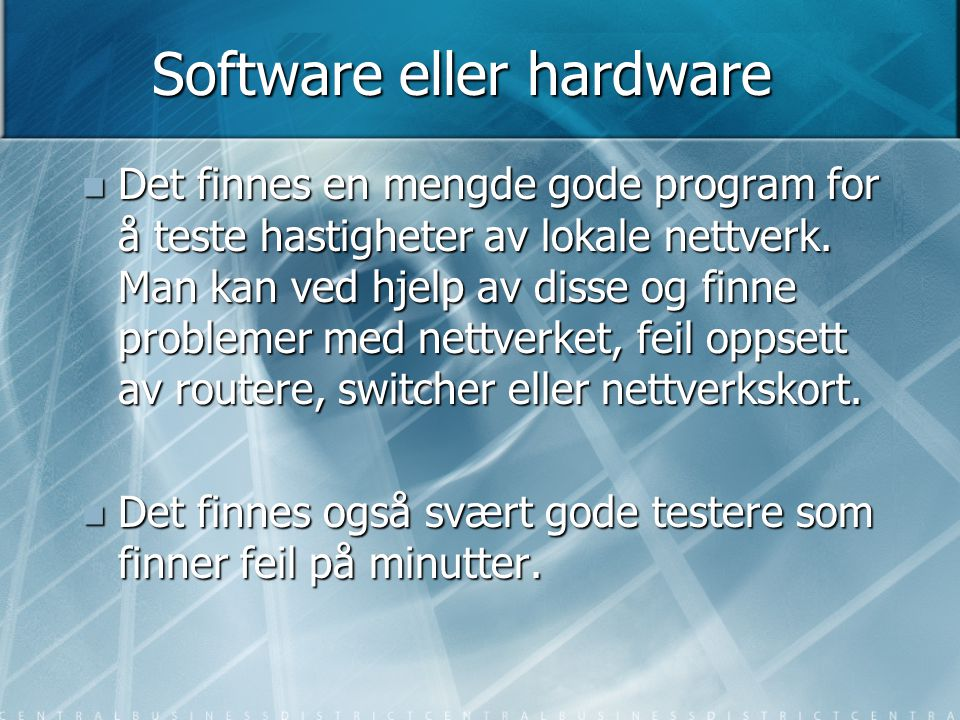 Software eller hardware