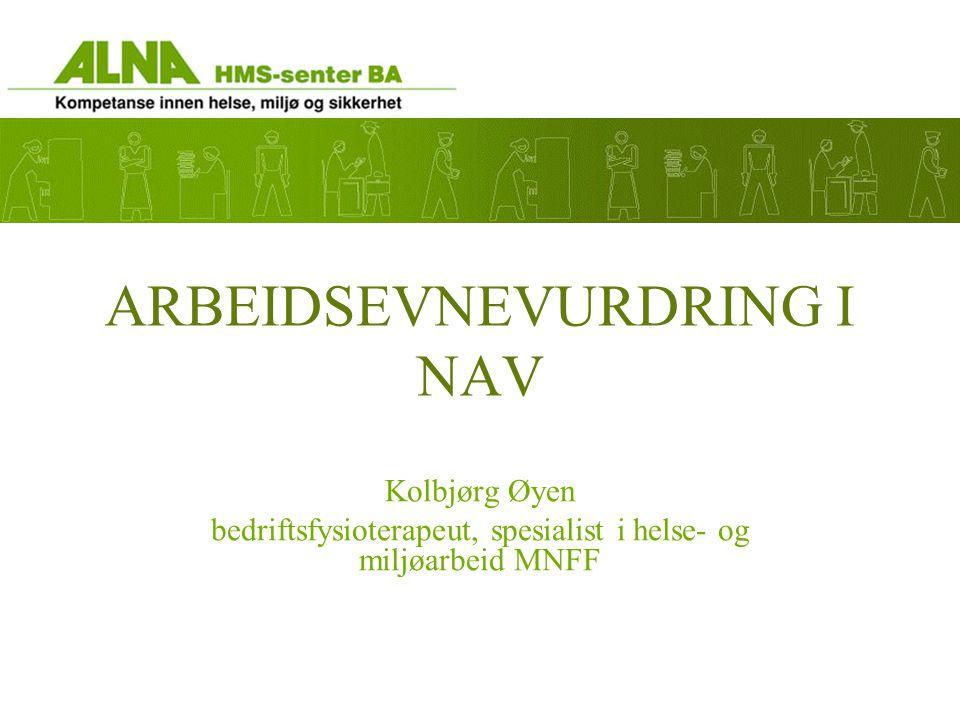 ARBEIDSEVNEVURDRING I NAV