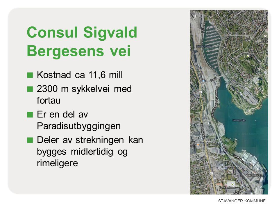 Consul Sigvald Bergesens vei