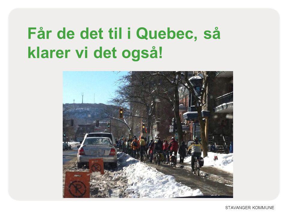 Får de det til i Quebec, så klarer vi det også!