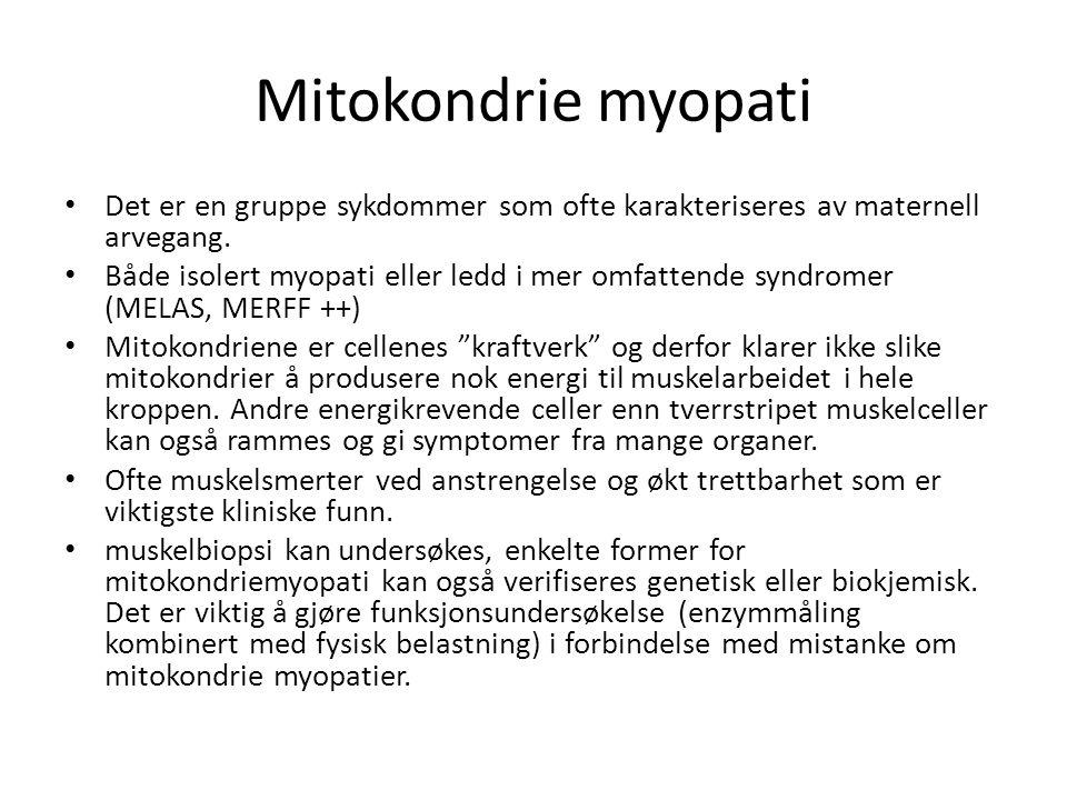 Mitokondrie myopati Det er en gruppe sykdommer som ofte karakteriseres av maternell arvegang.