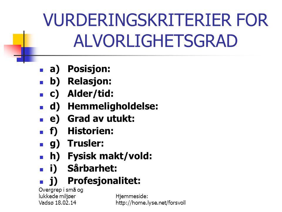 VURDERINGSKRITERIER FOR ALVORLIGHETSGRAD