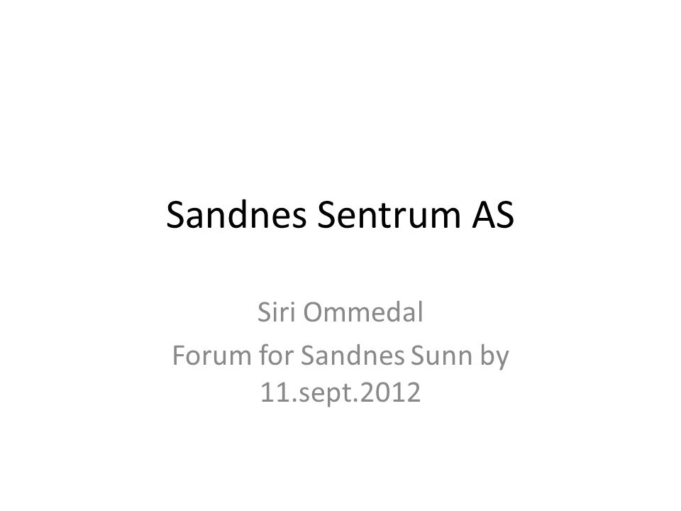 Siri Ommedal Forum for Sandnes Sunn by 11.sept.2012