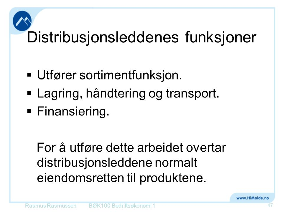 Distribusjonsleddenes funksjoner
