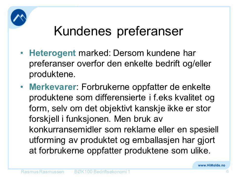 Kundenes preferanser Heterogent marked: Dersom kundene har preferanser overfor den enkelte bedrift og/eller produktene.