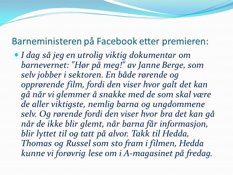 Barneministeren på Facebook etter premieren:
