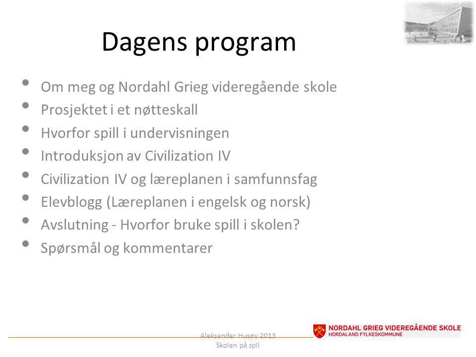 Dagens program Om meg og Nordahl Grieg videregående skole